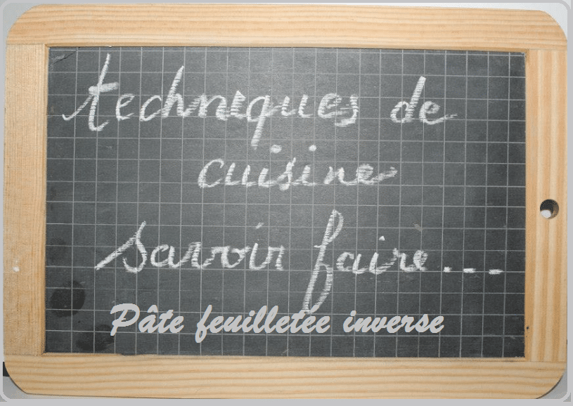 pate feuilletee , inverse, technique, thermomix